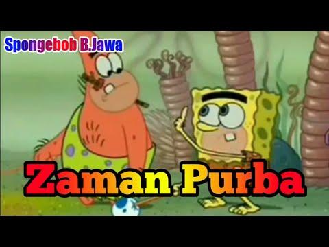 Spongebob Bahasa Jawa - Zaman Purba (1Jam)