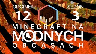 "Minecraft na ""modnych"" obcasach Sezon III #12 - Lands of Lelyetia"