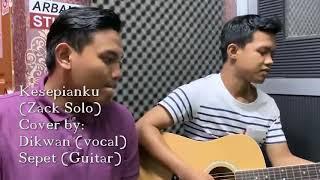 KESEPIANKU Akustik version (Cover) by Dikwan & Sepet (guitar)