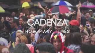 Cadenza feat. Kiko Bun - How Many Times
