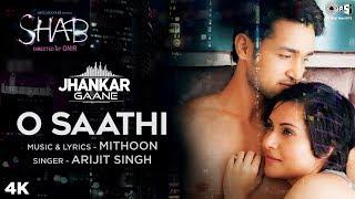 O Saathi (Jhankar)   Shab   Raveena Tandon, Arpita, Ashish   Arijit Singh, Mithoon