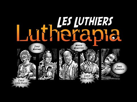Lutherapia · Show Completo · Les Luthiers