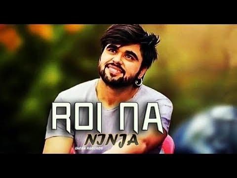 Roi Na Je Yaad Meri Aayi Ve ( Remix ) Ninja   Shiddat   Nirmaan   Goldboy   Dj Upendra Rax