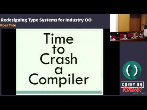 Ross Tate - Redesigning Type Systems for Industry OO - Curry On