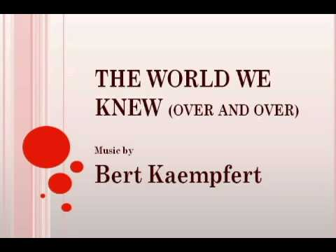 Bert Kaempfert - The World We Knew