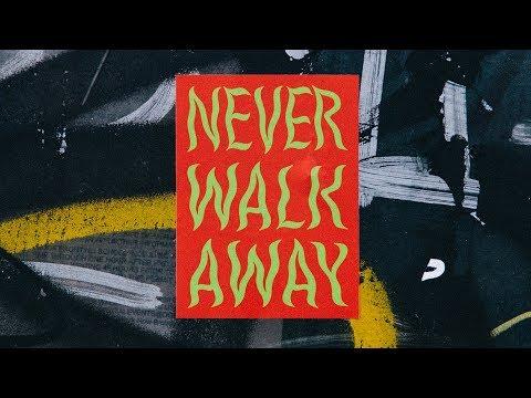 NEVER WALK AWAY (OFFICIAL LYRIC VIDEO) — ELEVATION RHYTHM