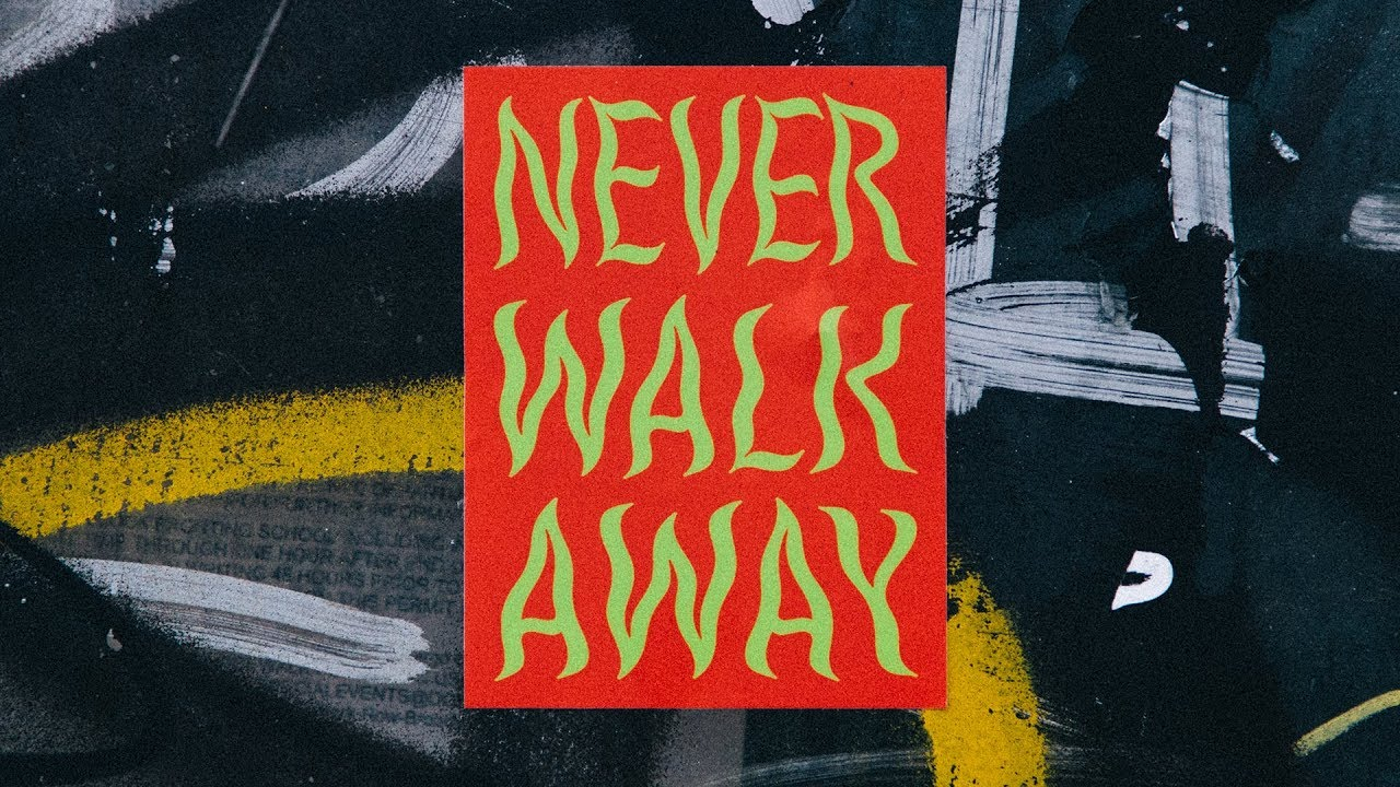 NEVER WALK AWAY ⁠(OFFICIAL LYRIC VIDEO) — ELEVATION RHYTHM