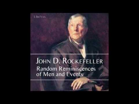 Random Reminiscences of Men and Events by John D Rockefeller #audiobook