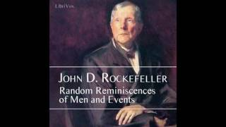 Baixar Random Reminiscences of Men and Events by John D Rockefeller #audiobook