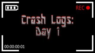 Crash Logs: Day 1 - The Pilot