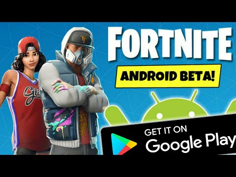FORTNITE MOBILE - GET [OFFICIAL] FORTNITE ANDROID GOOGLE PLAY STORE !!