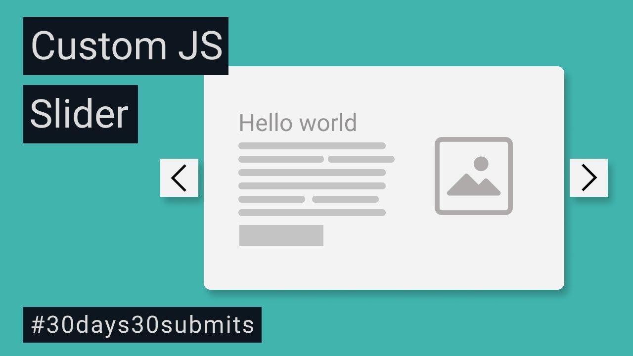Create Custom Slider With Vanilla JavaScript