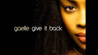 Gaelle Give It Back Original Version HQ