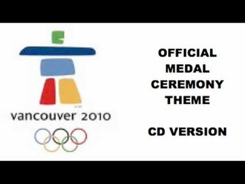 Vancouver 2010 Medal Ceremony Theme OFFICIAL