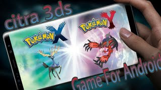 How To Download Pokemon X And Y Game For Android Citra 3ds Emulator