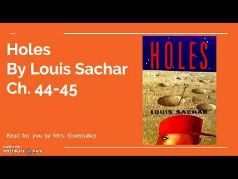 Holes by Louis Sachar CH. 44-45