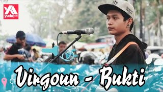 Virgoun BUKTI - Cover Musisi Jalanan Ganteng Malang (Banyak Cewek Baper Nih)