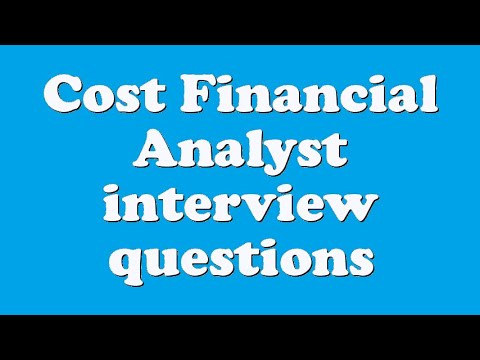 Cost Financial Analyst interview questions