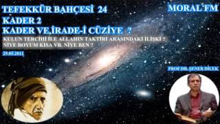 24 KADER-2  İRADE-İ CÜZİYE (29.05.2011)