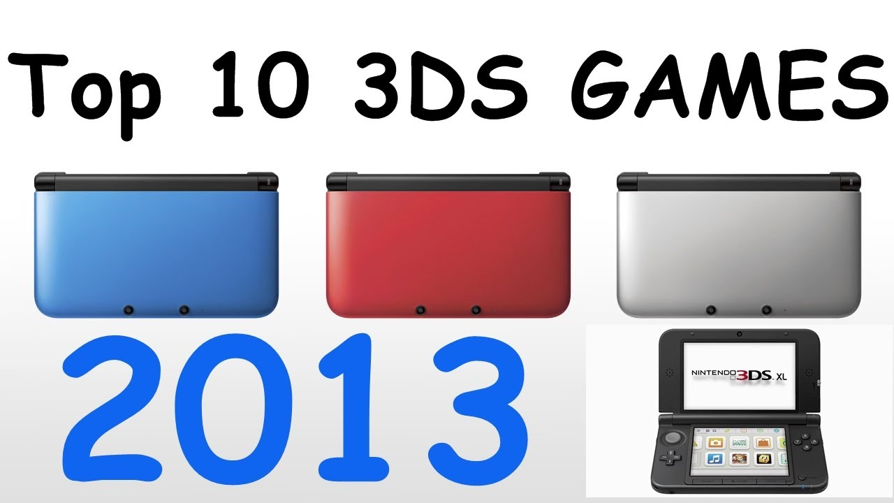 Top 10 3ds Games 2013 Hd Youtube