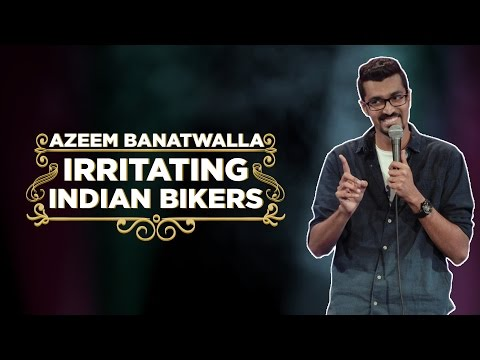 EIC: Irritating Indian Bikers - Azeem Banatwalla Stand-Up