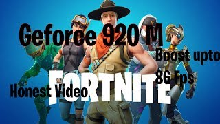 Playing Fortnite in 920M Graphic card with 5500U processor . Fps boost technique.