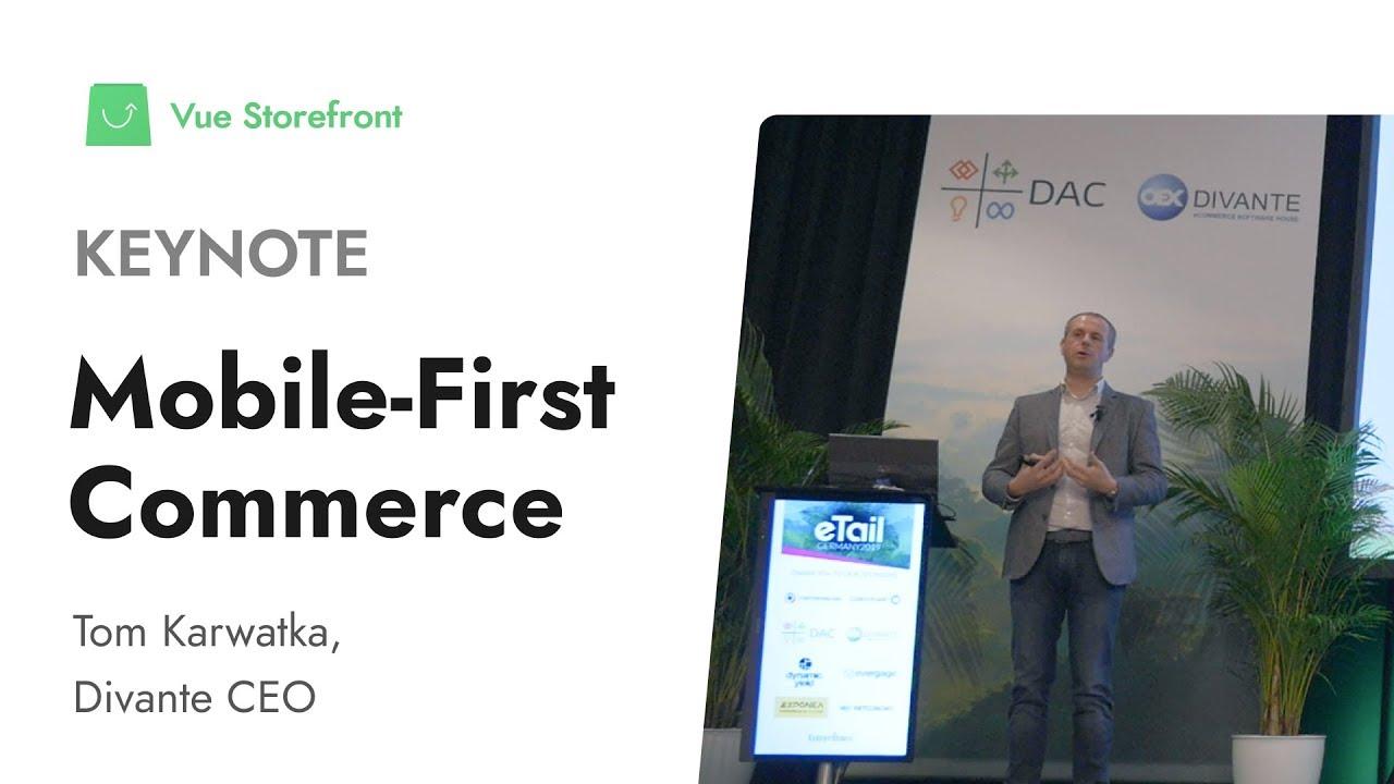Mobile-First Commerce Keynote - Vue Storefront