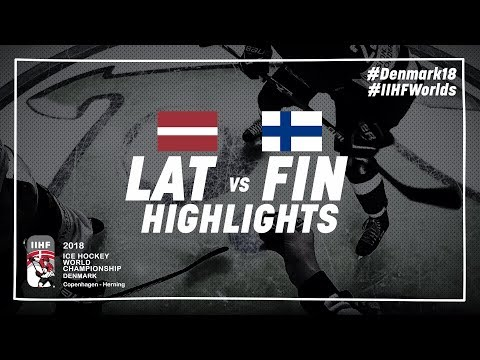 Game Highlights: Latvia vs Finland May 6 2018   #IIHFWorlds 2018