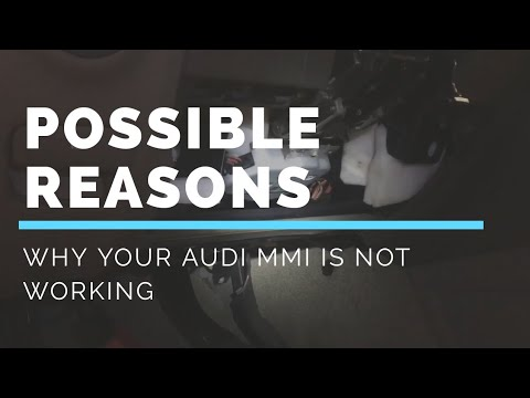 Audi MMI not working Possible reason why