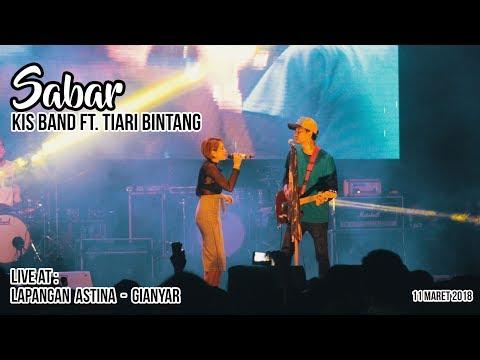 Kis Band - Sabar ft Tiari Bintang [Live at Lap. Astina Gianyar]