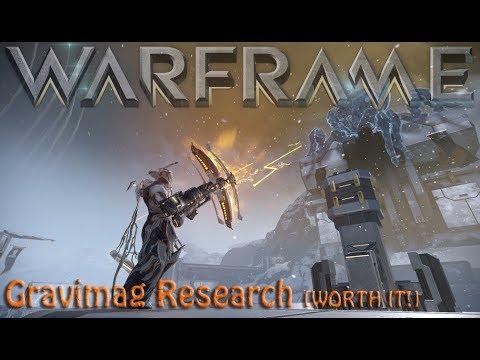 Warframe - Gravimag Research [WORTH IT!] thumbnail
