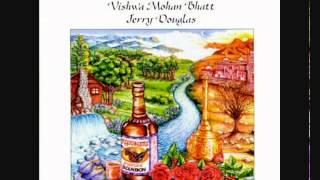 Mississippi Mud - Vishwa Mohan Bhatt & Jerry Douglas