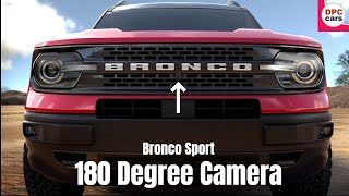 2021 Ford Bronco Sport 180 Degree Front Rear Camera
