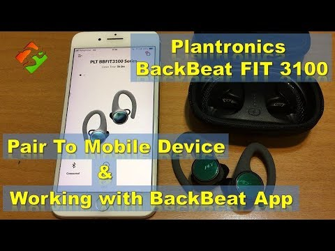 Plantronics Backbeat Fit 3100 Pairing Working With Backbeat App Youtube