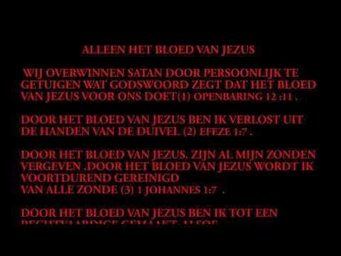 De Kracht van Proclamatie door het bloed van Jezus Christus.