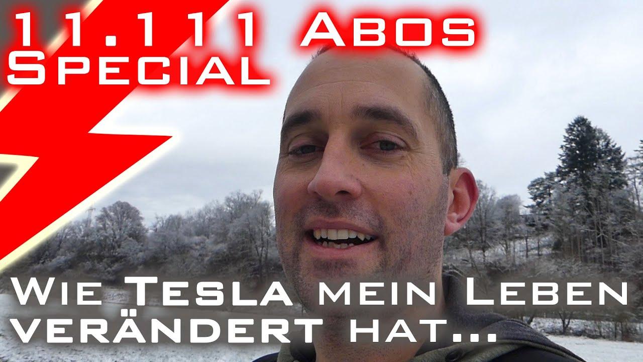 Wie Tesla mein Leben verändert hat - 11.111 Abos Special