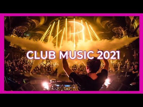 CLUB MUSIC MIX 2021 🔥 | The best remixes of popular songs