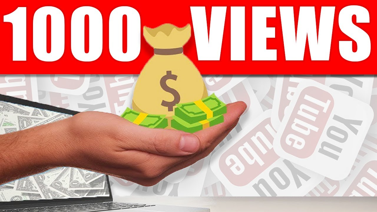 How Much YouTube Pays You For 1,000 Views In 2020 - YouTube