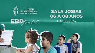 EBD INFANTIL IPMS | 05/07/2020 - Sala Josias (6 a 8 anos)