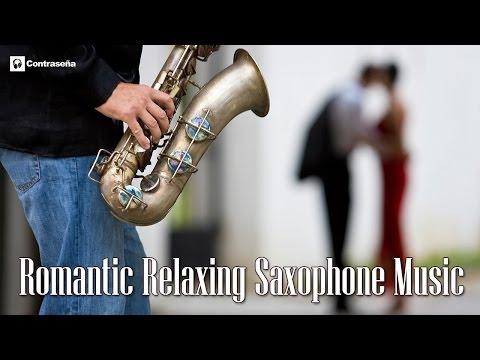 Romantic Relaxing Saxophone Music, Simply the Best - LOS Nº 1 DEL SAXO Manu Lopez