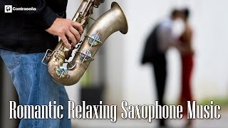 Romantic Relaxing Saxophone Music, Simply the Best - LOS Nº 1 DEL SAXO Manu Lopez