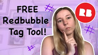 FREE Redbubble Tag Generator Tool | SEO Optimization