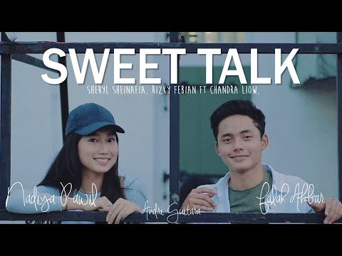 Sweet Talk - Sheryl & Rizky ft Chandra Liow (Nadiya Rawil, Falah Akbar, Andri Guitara) cover