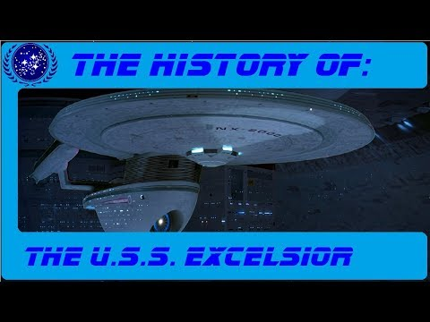 The History of the USS Excelsior NX-2000
