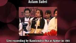 """Tu Kisi Aur Ki Jageer Hai - """"Ghazal"""" Ki Shaan Mein Kawwali - Aslam Sabri Live At Ajmer"""