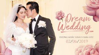 Dream Wedding of Dương Khắc Linh và Lưu Ngọc Duyên (Sara Luu)