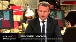 «En direct de Mediapart» : Macron le déloyal ?