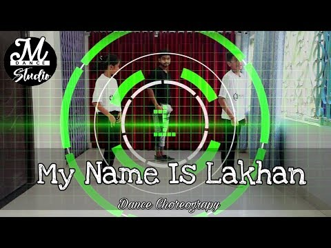My Name Is Lakhan || Bollywood mix Dance Choreograpy || Manish dutta