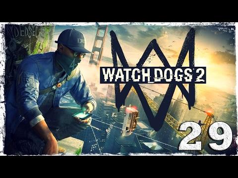 Смотреть прохождение игры Watch Dogs 2. #29: Письмо от Хэдока.