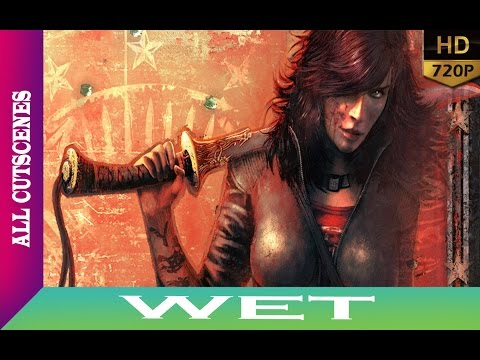 WET (Game Movie) - All Cutscenes HD